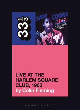 Sam Cooke's Live at the Harlem Square Club, 1963 cover